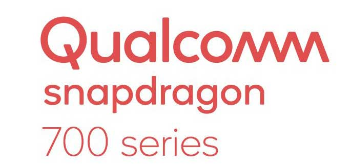 introducing Qualcomm New Snapdragon 700 Mobile Platform